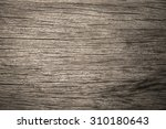 old wood texture background   Shutterstock . vector #310180643