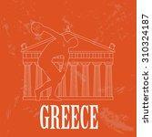greece landmarks. retro styled... | Shutterstock .eps vector #310324187