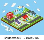 isometric city concept with... | Shutterstock . vector #310360403