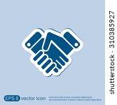shaking hands icon  handshake.... | Shutterstock .eps vector #310385927