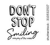 black and white slogan graphic... | Shutterstock .eps vector #310532537