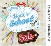 back to school sale design.... | Shutterstock .eps vector #310578413