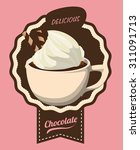 chocolate digital design ... | Shutterstock .eps vector #311091713