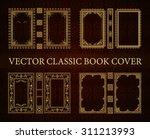 vector set classical book cover.... | Shutterstock .eps vector #311213993