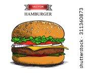hand drawn hamburger isolated...   Shutterstock .eps vector #311360873