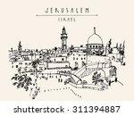 jerusalem  israel old city... | Shutterstock .eps vector #311394887