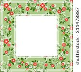 abstract border with floral... | Shutterstock . vector #311478887
