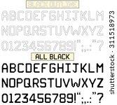 upper case alphabets  numerals... | Shutterstock . vector #311518973