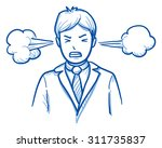 angry business man with steam... | Shutterstock .eps vector #311735837