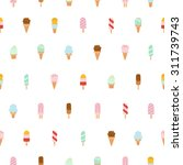 yummy colorful ice cream repeat ... | Shutterstock .eps vector #311739743
