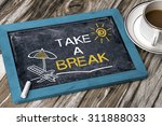 Take A Break Concept On...