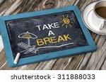 Take A Break Concept On...
