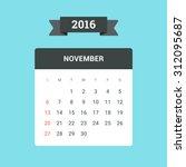 november calendar 2016. vector... | Shutterstock .eps vector #312095687
