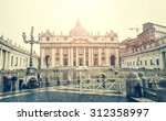 saint peter square and saint... | Shutterstock . vector #312358997