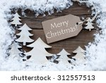 brown christmas label with... | Shutterstock . vector #312557513