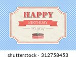 vintage happy birthday card... | Shutterstock .eps vector #312758453