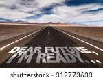 dear future  im ready...... | Shutterstock . vector #312773633