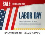 labor day. sale | Shutterstock .eps vector #312973997