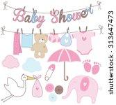 set of girl baby shower elements | Shutterstock .eps vector #313647473