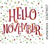 Hello November Painted With...