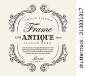 antique frame hand drawn... | Shutterstock .eps vector #313831817