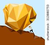 businessman pushing a rock... | Shutterstock .eps vector #313880753