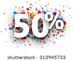 50  sale sign with colour... | Shutterstock .eps vector #313945733