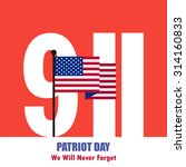patriot day september 11  2001... | Shutterstock .eps vector #314160833