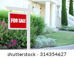 real estate sign in front of... | Shutterstock . vector #314354627