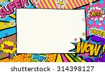 pop art background with place... | Shutterstock . vector #314398127
