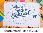 back to school against students ... | Shutterstock . vector #314419337