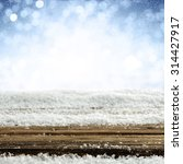 empty winter background and... | Shutterstock . vector #314427917