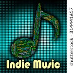 indie music meaning sound track ... | Shutterstock . vector #314441657