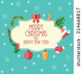 abstract christmas and new year ... | Shutterstock .eps vector #314668817