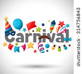 carnival show and party... | Shutterstock .eps vector #314756843
