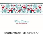christmas and new year festive... | Shutterstock .eps vector #314840477