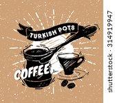 traditional turkish coffee pot. ... | Shutterstock .eps vector #314919947