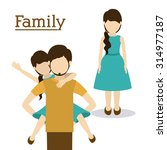 father and his family design ... | Shutterstock .eps vector #314977187