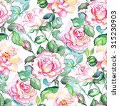 watercolor seamless pink roses... | Shutterstock . vector #315230903