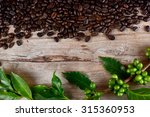 coffee beans with leaves on... | Shutterstock . vector #315360953