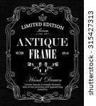 antique frame hand drawn label... | Shutterstock .eps vector #315427313