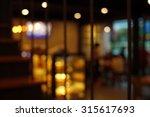 blur dark pub abstract   | Shutterstock . vector #315617693