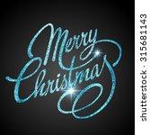 merry christmas lettering... | Shutterstock .eps vector #315681143