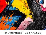 abstract painting fragment... | Shutterstock .eps vector #315771593
