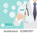 medicine doctor  working with... | Shutterstock .eps vector #315892997