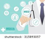 medicine doctor  working with... | Shutterstock .eps vector #315893057
