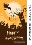 halloween pumpkin scary tree... | Shutterstock .eps vector #315901763
