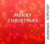 merry christmas inscription of... | Shutterstock . vector #315917207