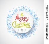 christmas greeting card.... | Shutterstock .eps vector #315968867