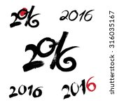 2016 new year black handwritten ... | Shutterstock .eps vector #316035167